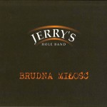 jerry's_hole_band-brudna_milosc