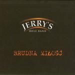 jerry's_hole_band-brudna_milosc